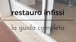 Restauro infissi ( LA GUIDA COMPLETA FAI DA TE )