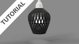 Fusion 360: Design a 3D Printed Lampshade