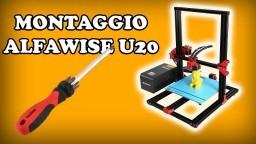 COME MONTARE L'ALFAWISE U20 - STAMPANTE 3D